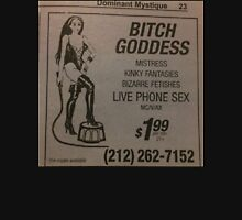 Dominatrix Bitch Godess Advertisement  Unisex T-Shirt