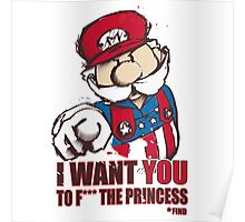 Uncle Mario - I Want You To F*** The Princess Poster
