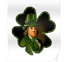 Lucky Ben Franklin Ready for St Patricks Day Poster