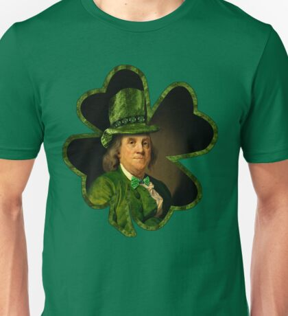 Lucky Ben Franklin Ready for St Patricks Day Unisex T-Shirt
