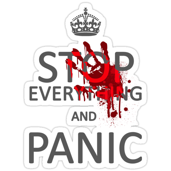 Stop Everything and Panic by C.J. Jackson