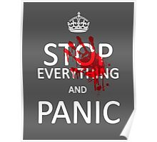 Stop Everything and Panic Poster