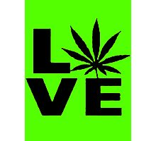 Love Weed Photographic Print