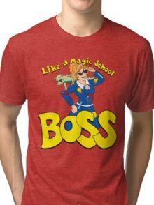 Like a Magic school boss Tri-blend T-Shirt