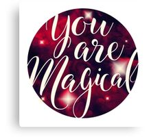 You Are Magical Canvas Print