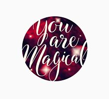 You Are Magical Unisex T-Shirt