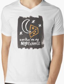 Workin' on my Night Cheese Mens V-Neck T-Shirt