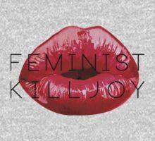Feminist Killjoy by thehellagatsby