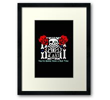 Undertale - You're Gonna Have a Bad Time Framed Print