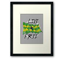 Live Free Framed Print