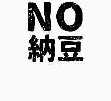 No Natto Unisex T-Shirt
