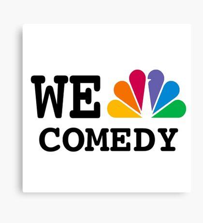 NBC we peacock comedy Canvas Print