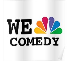NBC we peacock comedy Poster