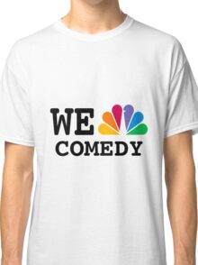 NBC we peacock comedy Classic T-Shirt