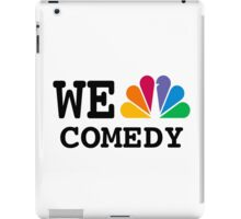NBC we peacock comedy iPad Case/Skin