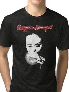 Beggars... Tri-blend T-Shirt