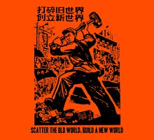 Scatter the old world, build a new world Unisex T-Shirt