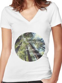 """""""I Love Not Man the Less"""" Lord Byron quote Women's Fitted V-Neck T-Shirt"""