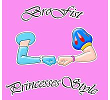 Brofist Princesses Style Photographic Print