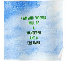 I will Wander and Dream Poster