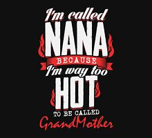 I'M CALLED NANA BECAUSE...! Pullover