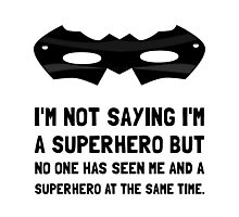 Me And Superhero Photographic Print