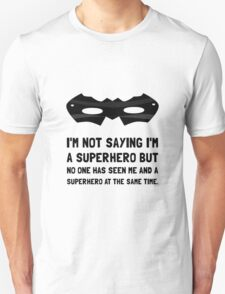 Me And Superhero T-Shirt