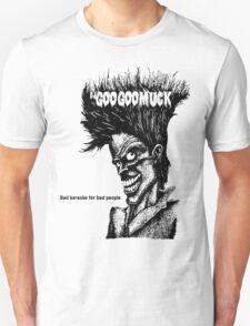 Goo Goo Muck Kids  Unisex T-Shirt