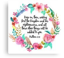 Matthew 6:33 Canvas Print