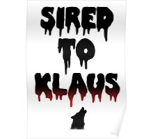 Sired to Klaus- The Originals/The Vampire Diaries Poster