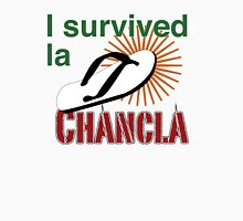 I survived la chancla Unisex T-Shirt
