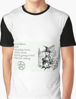 Witches don't... Graphic T-Shirt