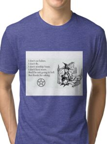 Witches don't... Tri-blend T-Shirt