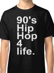 90'S HIP HOP Classic T-Shirt