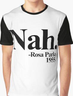 Nah rosa parks 1955 Graphic T-Shirt