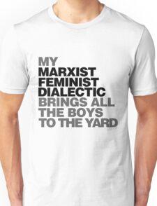 My Marxist feminist dialectic Unisex T-Shirt