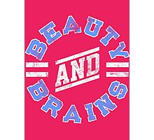 Beauty and Brains! Photographic Print