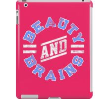 Beauty and Brains! iPad Case/Skin