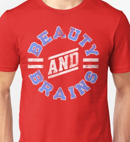 Beauty and Brains! T-Shirt