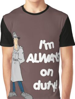 Inspector Gadget - I'm Always On Duty - White Font Graphic T-Shirt