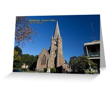 St Mary's Anglican Church (1860/80), Maitland NSW Greeting Card