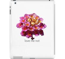Love Me Not- Black on White iPad Case/Skin