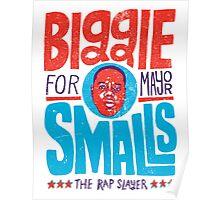 Biggie Smalls for Mayor (The Rap Slayer) Poster