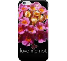 Love Me Not- White On Black iPhone Case/Skin
