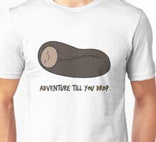 Adventure Till You Drop. Unisex T-Shirt