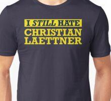 I STILL Hate Christian Laettner Unisex T-Shirt