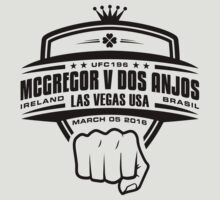 McGregor V Dos Anjos UFC196 by TypeTees