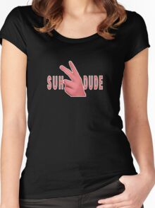 SUH DUDE Women's Fitted Scoop T-Shirt