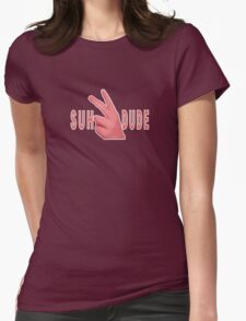 SUH DUDE Womens Fitted T-Shirt