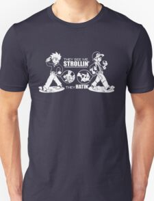 They see me strollin' they hatin' T-Shirt